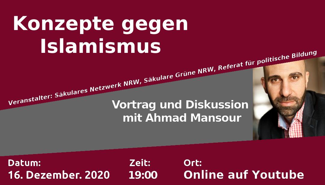 Ahmad Mansour: Konzepte gegen Islamismus am 16.12.2020 19:00 online